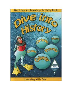 Dive Into History Activity Book - Maritime Archaeology