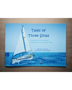 Tales of Three Ships - Book 1