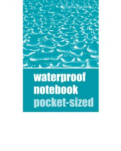 Waterproof Notebook Pocket-Sized