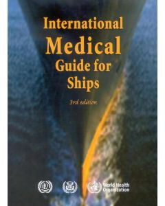 International Medical Guide for Ships - WHO