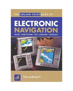 Adlard Coles Book of Electronic Navigation