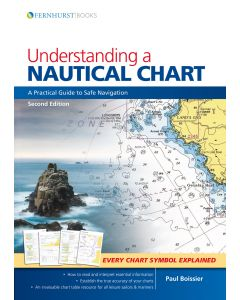 Understanding A Nautical Chart (2nd Edition, 2018)