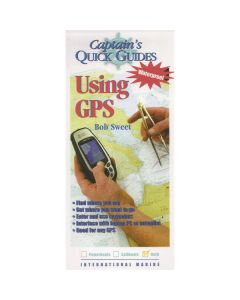 Captain's Quick Guide Using GPS - Waterproof Reference for Onboard Use