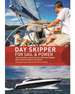 Day Skipper for Sail and Power (3rd Edition, 2017)