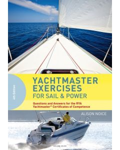 Yachtmaster Exercises for Sail and Power (4th Edition)