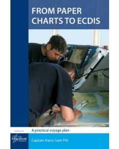 From Paper Charts to ECDIS