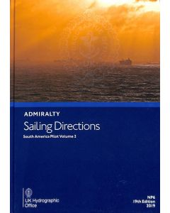 ADMIRALTY Sailing Directions: South America Pilot Volume 2 ( NP6 | 19th Edition )