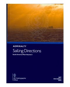 ADMIRALTY Sailing Directions: South America Pilot Volume 3 ( NP7 | 13th Edition | 2018 )