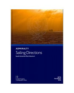 ADMIRALTY Sailing Directions: South America Pilot Volume 4 ( NP7A | 8th Edition | 2018 )