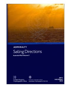 ADMIRALTY Sailing Directions: Australia Pilot Volume 3 ( NP15 | 14th Edition | 2018 )