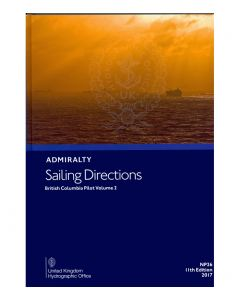 ADMIRALTY Sailing Directions: British Columbia Pilot Volume 2 ( NP26 | 11th Edition | 2017 )