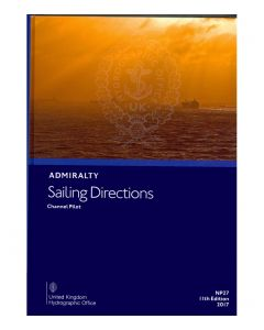 NP27 - ADMIRALTY Sailing Directions: Channel Pilot