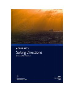 ADMIRALTY Sailing Directions: China Sea Pilot Volume 2 ( NP31 | 13th Edition | 2018 )
