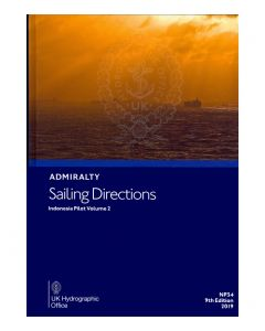 ADMIRALTY Sailing Directions: Indonesia Pilot Volume 2 ( NP34 | 9th Edition )
