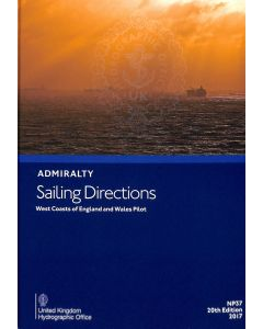ADMIRALTY Sailing Directions: West Coasts of England and Wales Pilot ( NP37 | 20th Edition | 2017 )