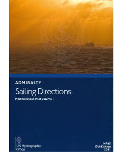 NP45 - ADMIRALTY Sailing Directions: Mediterranean Pilot Volume 1 (17th Edition, 2021)