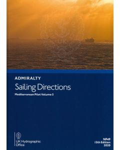 NP49 - ADMIRALTY Sailing Directions: Mediterranean Pilot Volume 5 (15th Edition, 2020)