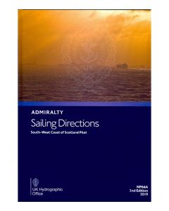 ADMIRALTY Sailing Directions: South West Coast of Scotland Pilot ( NP66A | 2nd Edition )