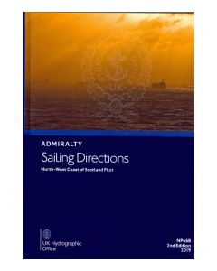 ADMIRALTY Sailing Directions: North West Coast of Scotland Pilot ( NP66B | 2nd Edition | 2019 )