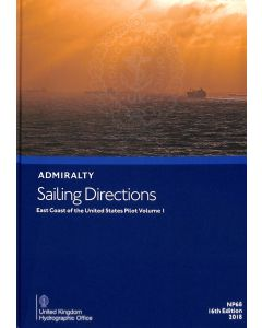 ADMIRALTY Sailing Directions: East Coast of the United States Pilot Volume 1 ( NP68 | 16th Edition | 2018 )