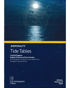ADMIRALTY Tide Tables: English Channel to River Humber (Including Isles of Scilly, Channel Islands and European Channel Ports) ( NP201A | Volume 1A | 2020 )