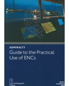 NP231 - ADMIRALTY Guide to the Practical use of ENCs