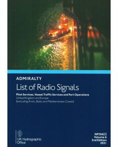 NP286[1] - ADMIRALTY List of Radio Signals: Pilot Services, Vessel Traffic Services and Port Operations - United Kingdom and Europe