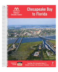 Embassy Cruising Guide: Chesapeake Bay to Florida