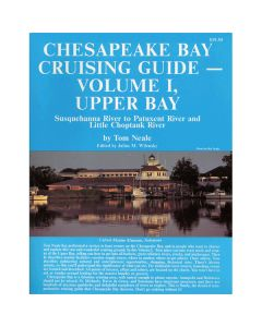 Chesapeake Bay Cruising Guide - Volume 1 Upper Bay