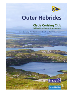 Outer Hebrides - Clyde Cruising Club Sailing Directions and Anchorages