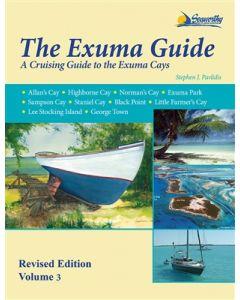 The Exuma Guide - A Cruising Guide to the Exuma Cays (3rd Edition, 2015)