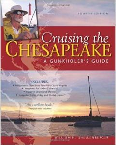Cruising the Chesapeake - A Gunkholer's Guide