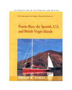 Puerto Rico, the Spanish, U.S. and British Virgin Islands