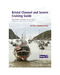 Bristol Channel & Severn Cruising Guide (1st Edition, 2008)