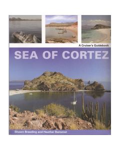 Sea of Cortez-A Cruisers Guide Book