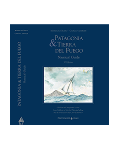 Patagonia and Tierra del Fuego Nautical Guide