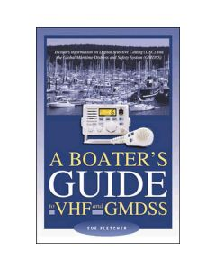 Boater's Guide to VHF & GMDSS