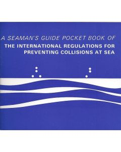 A Seaman's Guide Pocketbook of the International Regulations for Preventing Collisions at Sea