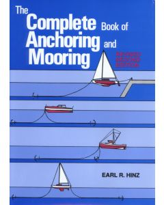 The Complete Book Of Anchoring And Mooring (2nd Edition, 2001)