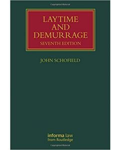 Laytime and Demurrage (7th Edition, 2016)