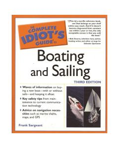 Complete Idiot's Guide to Boating & Sailing