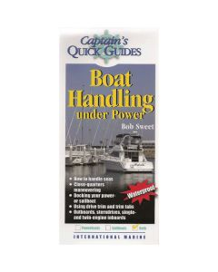Boat Handling Under Power - Captain's Quick Guides