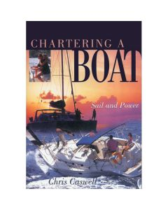 Chartering A Boat - Sail & Power