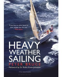Heavy Weather Sailing (7th Edition)