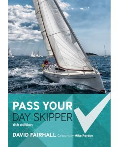 Pass Your Day Skipper (6th Edition, 2017)