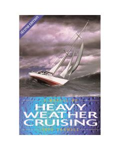 Manual of Heavy Weather Cruising