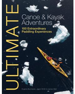 Ultimate Canoe and Kayak Adventures